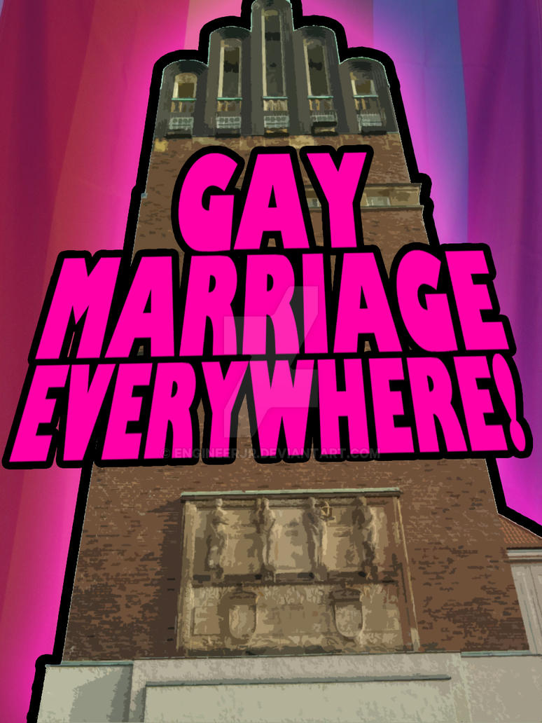 Gay Marriage Everywhere by engineerJR