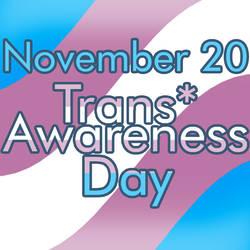Trans* Awareness Day