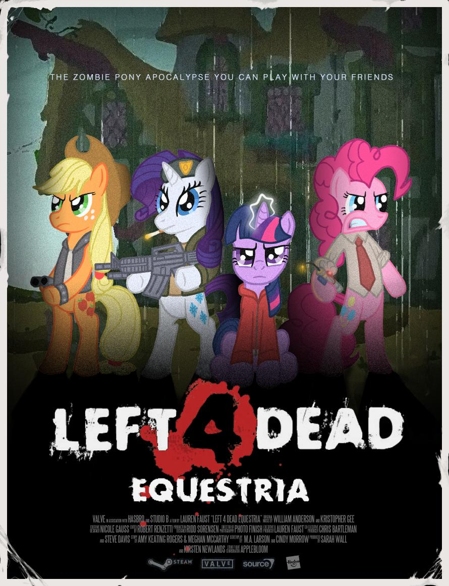 Left 4 Dead: Equestria by ozone48