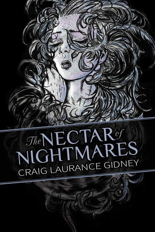 The Nectar of Nightmares by Craig Gidney by Orion-Zangara