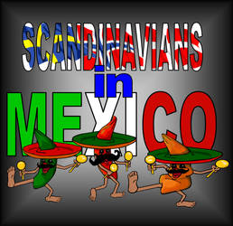 Scandinavians in Mexico by Corvus Stone by SoniaMota