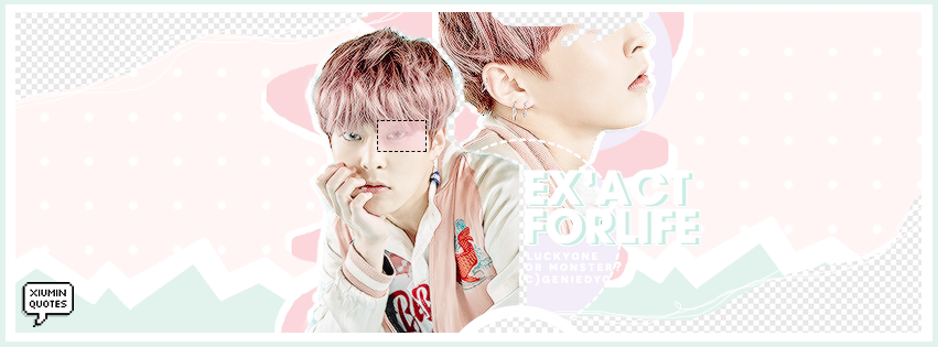 'EX'ACT FOR LIFE' - XIUMIN PASTEL EDIT fr.GENIEDYO by GenieDyo
