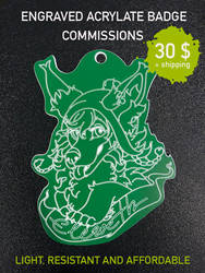 ENGRAVED ACRYLATE BADGE COMMISSIONS by Eleweth