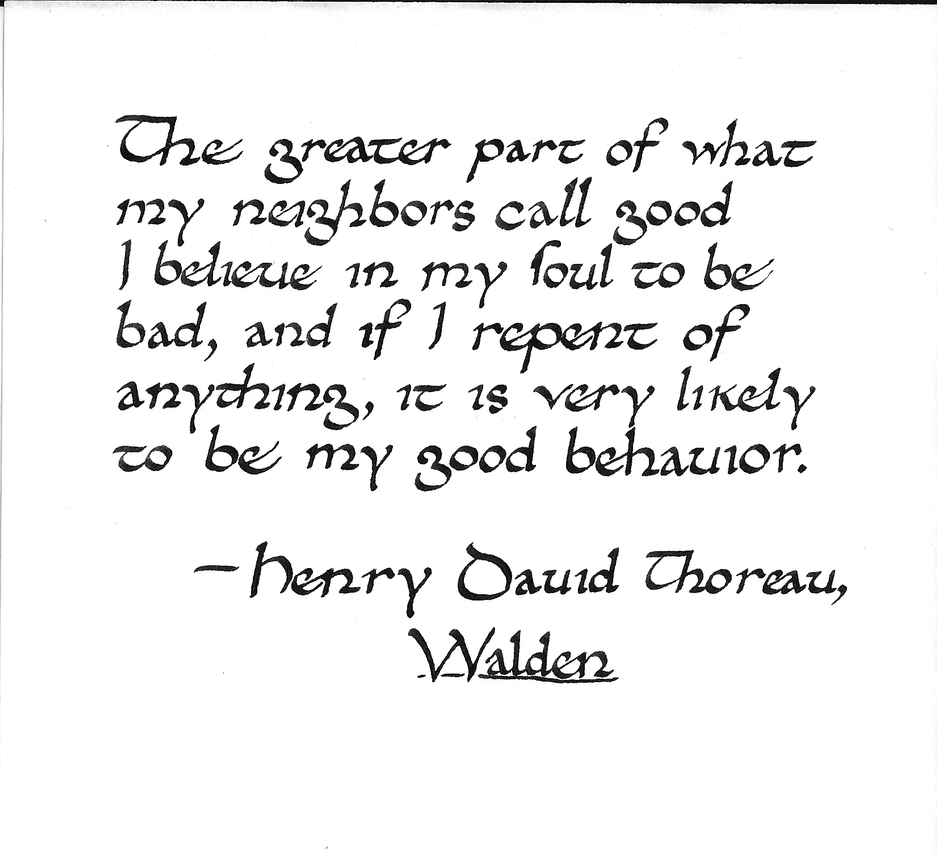 thoreau goodness tainted quote Henry david thoreau quotes, quotations, poems, phrases quotation of henry david thoreau: a truly good book teaches me better than to read it there is no odor so bad as that which arises from goodness tainted quotation of henry david thoreau.