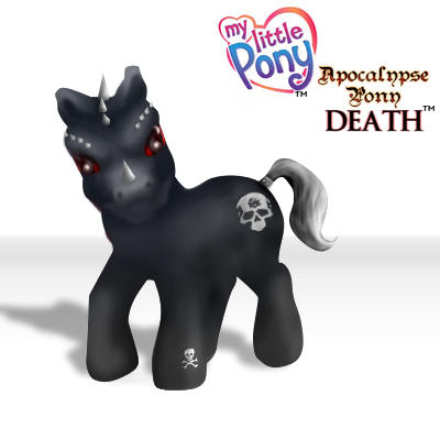 My Apocalypse Pony: DEATH by DAVEAC1117