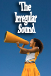 The Irregular Sound