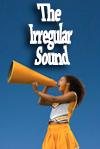 The Irregular Sound