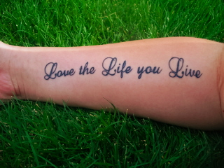 Love the Life you Live by choniebologna