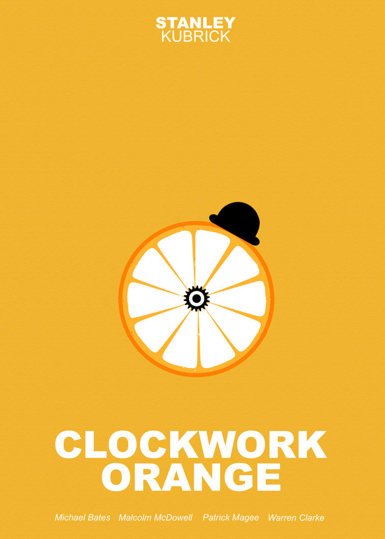 Movie poster minimalism A Clockwork Orange by biokinetiK ... A Clockwork Orange Minimalist Poster