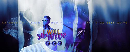 I Will Survive | Signature