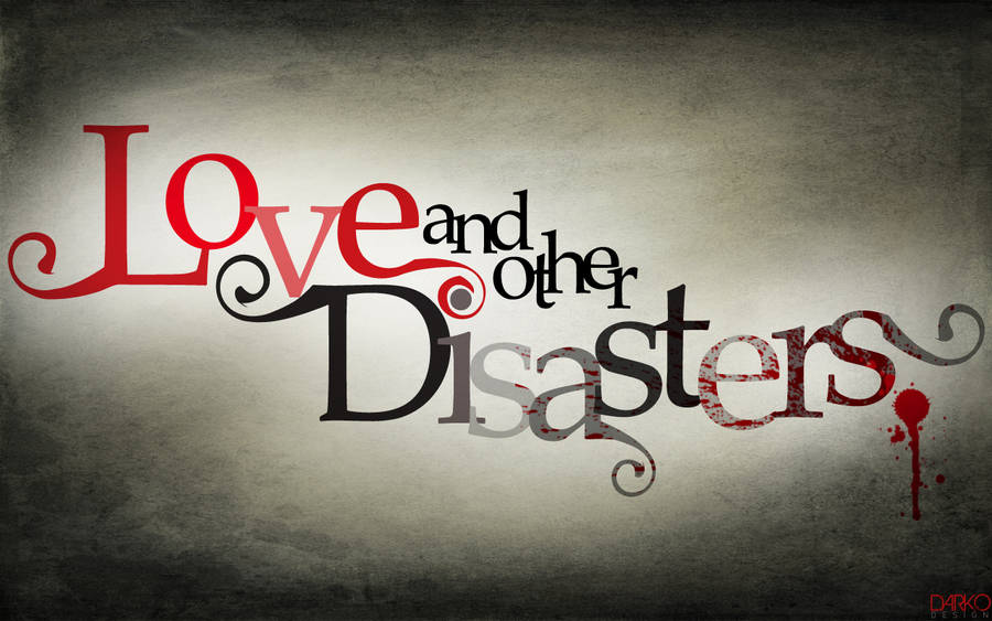 Love and other Disasters by kapurito