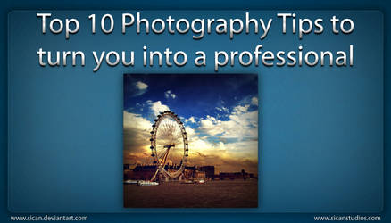 Top 10 Photography Tips by sican
