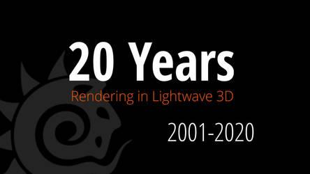 20 years rendering in Lightwave 3d