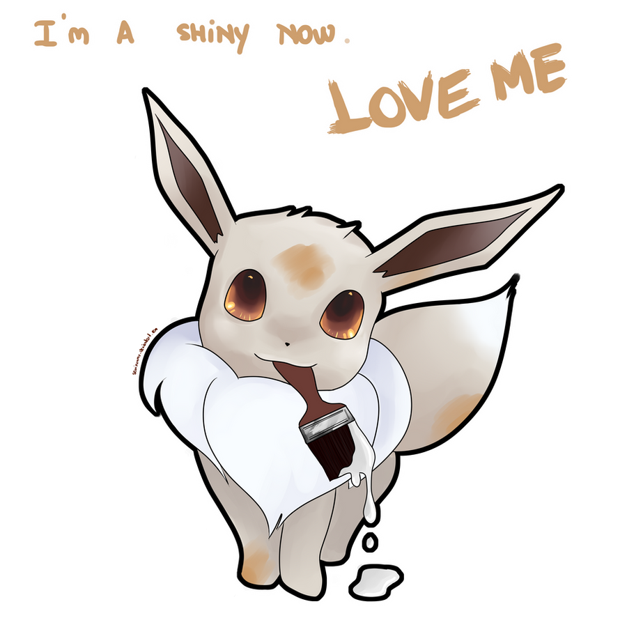 I'm a shiny now. LOVE ME by SeviYummy