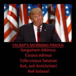Trump's Morning Prayer by Teasealot