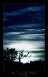 Heaven's A Lie - Part II by plejaden