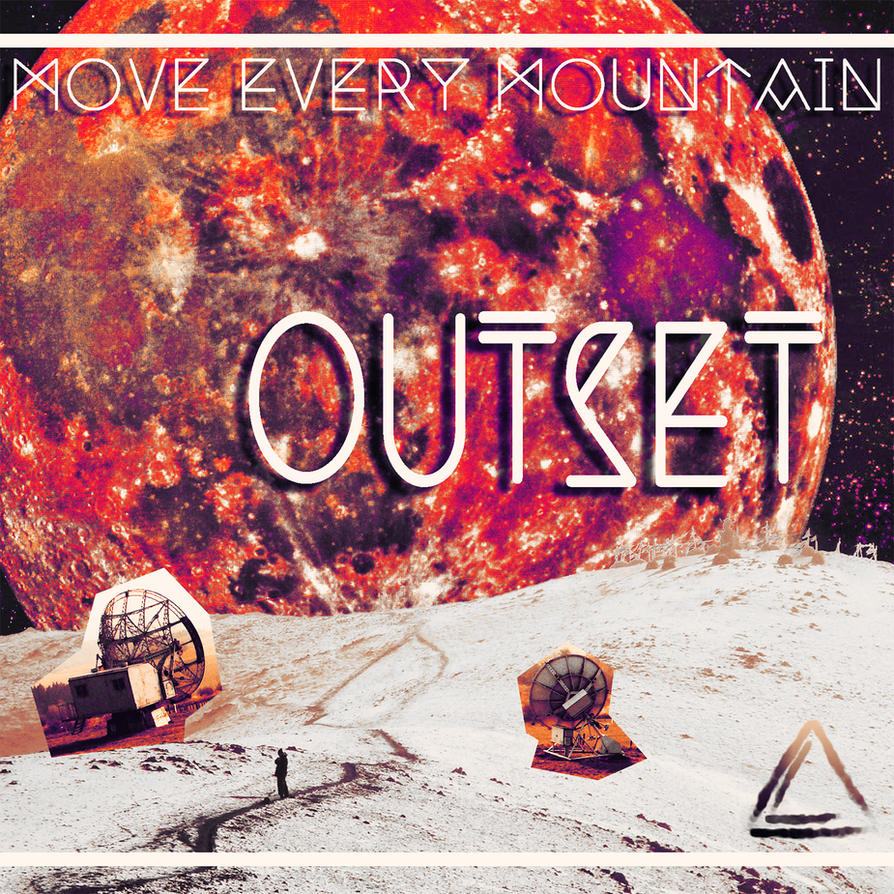 Outset [Move Every Mountain] by LekiTembara