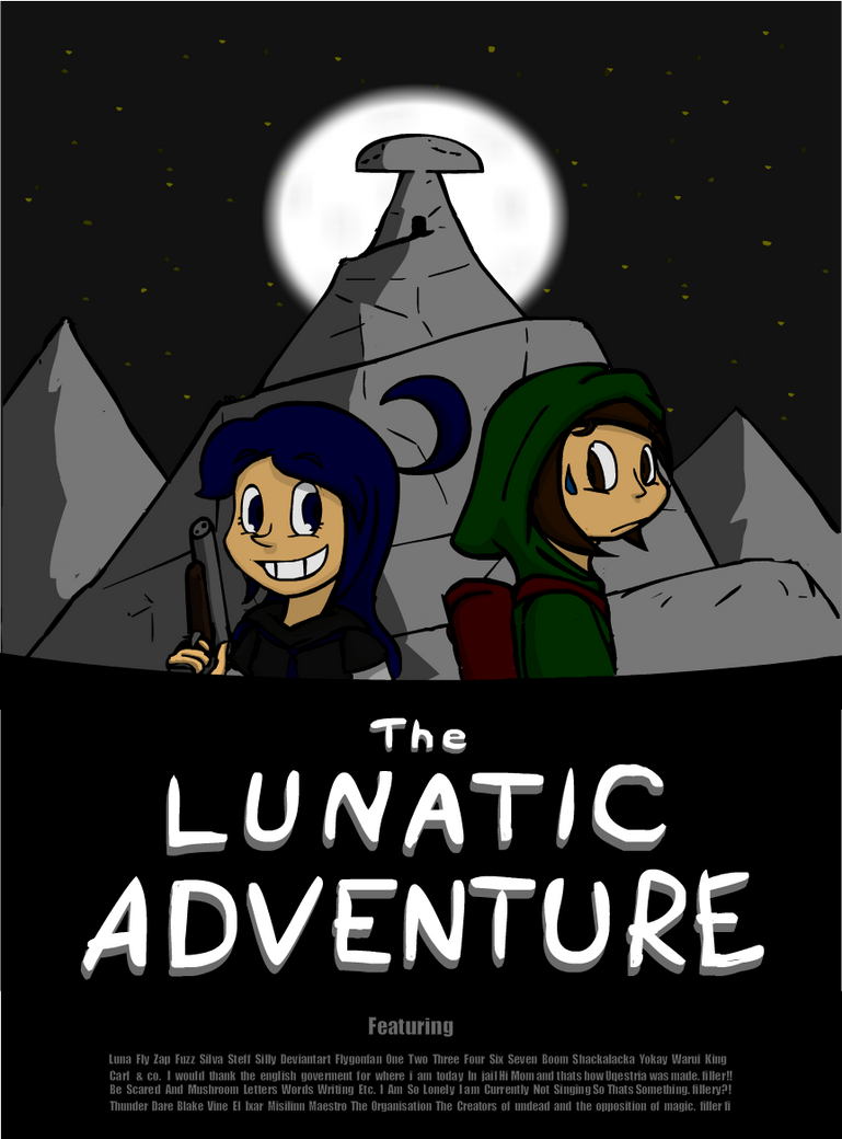 The Lunatic Adventure by flygonfan