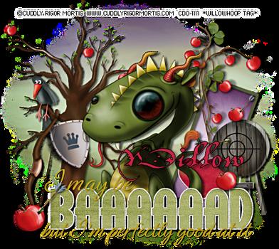 CuddlyRigorMortis wh baaaad willow by Willow-Hoop