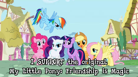 I Support the original MLP: FiM by kwark85