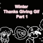 Winter Thanks Giving Gif Part 1 by Valcristsan