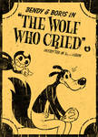 Bendy and Boris in 'The Wolf Who Cried' (contest)