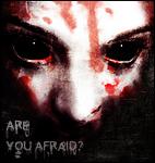 Are You Afraid? by cripp89
