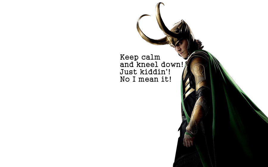 Keep Calm And Kneel Down By XX Loki Girl Xx
