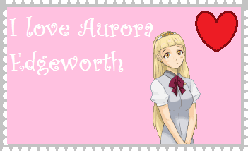 I love Aurora Edgeworth by roseprincessmitia