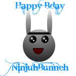 Happy Bday NinjuhBunneh