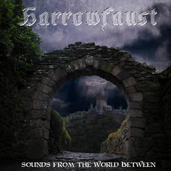 Harrowfaust - Sounds From The World Between by darkpriestss