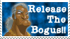 Release The Bogus stamp by darkgex