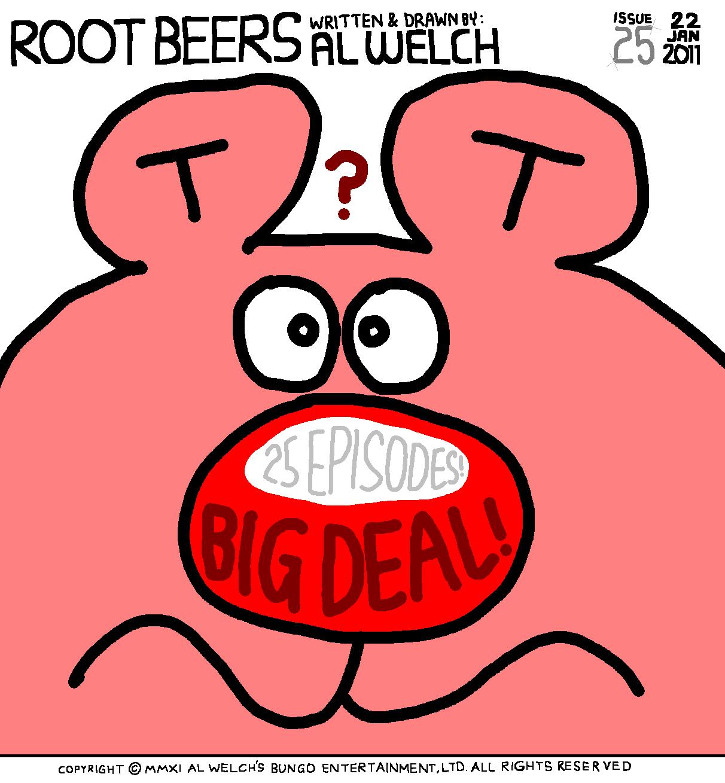 Root Beers 025 - Big Deal?