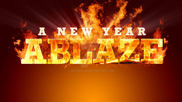 A New Year Ablaze