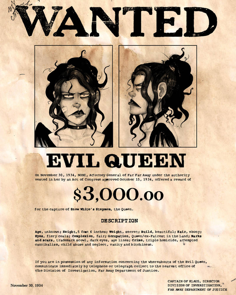 Wanted Evil Queen By Captnklaus On Deviantart