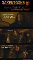 Oakentoon #6: Guaranteed by Thorin