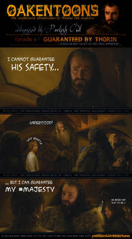 Oakentoon #6: Guaranteed by Thorin