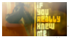 If_you_really_know_me_Stamp by JEricaM