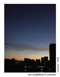 my neighbour's sunrise