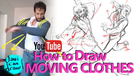 HOW TO DRAW CLOTHES IN MOTION - A YouTube Tutorial