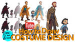 COSTUME DESIGN BASICS - A YouTube Tutorial