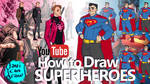 HOW TO DRAW SUPERHEROES - A YouTube Tutorial