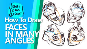 HOW TO DRAW FACES IN ALL ANGLES - On Youtube