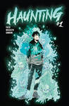 HAUNTING #1 - Cover Art by HauntingComic