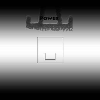 Power (Cover) by Somethingguy912