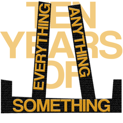 Ten Years Of Something