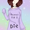 ~~+ Kawaii Till I Die +~~ (Pixel Icon) by xXDestinyClaws5651Xx