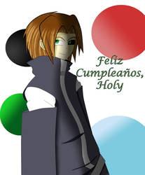 Feliz Cumple, Holy... by LeyenDazel