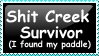 ShiT CREEK SURVIVOR by serendestipity