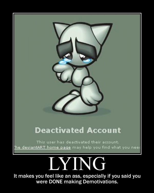 Lying -Demotivation- by Dragunov-EX